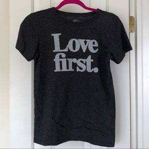 "J. Crew ""Love First"" Tee"